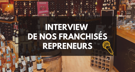 Interview de nos franchisés repreneurs